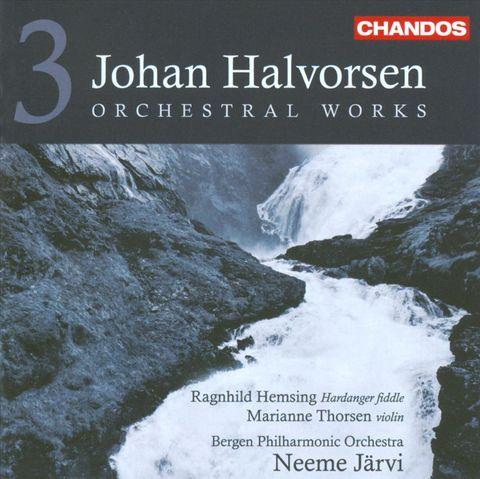 Neeme Järvi - Johan Halvorsen: Orchestral Works, Vol. 3