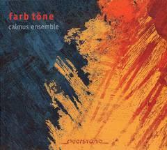 Calmus Ensemble - Farb Töne