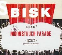 Bisk - Moonstruck Parade