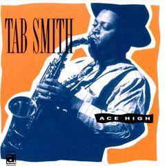 Tab Smith - Ace High