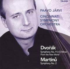 """Paavo Järvi - Dvorák: Symphony No. 9 """"From the New World""""; Martinu: Symphony No. 2"""