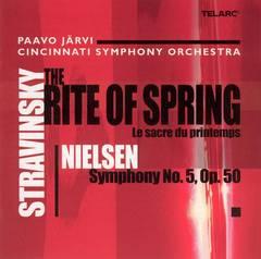 Paavo Järvi - Stravinsky: The Rite of Spring; Nielsen: Symphony No. 5
