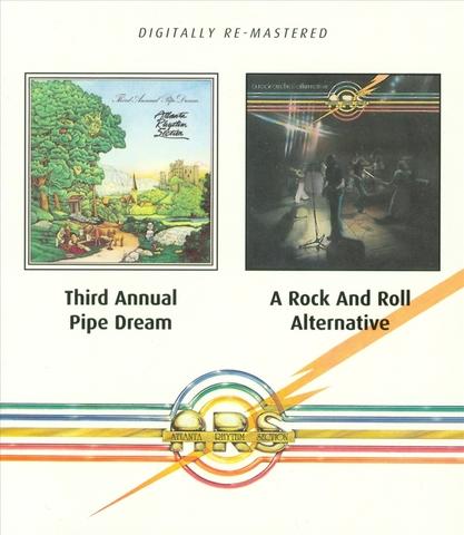 Atlanta Rhythm Section - Third Annual Pipe Dream/A Rock And Roll Alternative