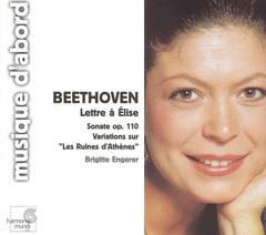 Beethoven, L. Van - Beethoven: Lettre à Élise; Sonate Op. 110