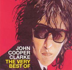 John Cooper-Clarke - Word of Mouth: Very Best of John Cooper Clarke