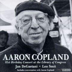 Jan DeGaetani - Aaron Copland: 81st Birthday Concert