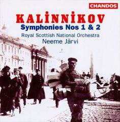 Neeme Järvi - Kalinnikov: Symphony Nos. 1 & 2
