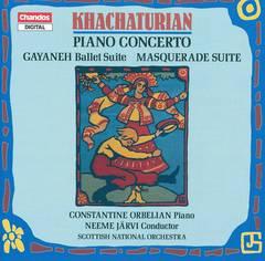 Neeme Järvi - Khachaturian: Piano Concerto; Gayaneh Ballet Suite; Masquerade Suite