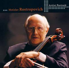 Mstislav Rostropovich - Artist Portrait: Mstislav Rostropovich