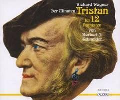 Wagner, R. - Richard Wagner: Der Minuten Tristan für 12 Pianisten
