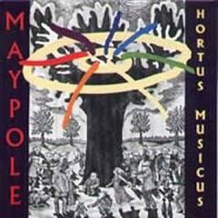 Hortus Musicus - Maypole