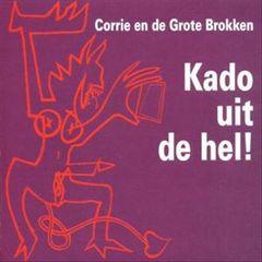 Corrie en de Grote Brokken - Kado Uit de Hel!