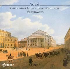 Leslie Howard - Liszt: Gaudeamus Igitur; Pièces d'occasion