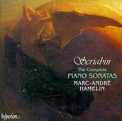 Marc-André Hamelin - Scriabin: The Complete Piano Sonatas
