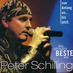 Peter Schilling - Von Anfangan bis Jetz