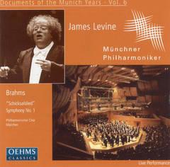 James Levine - Brahms: Schicksalslied; Symphony No. 1