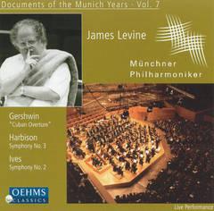 James Levine - Gershwin: Cuban Overture; Harbison: Symphony No. 3; Ives: Symphony No. 2