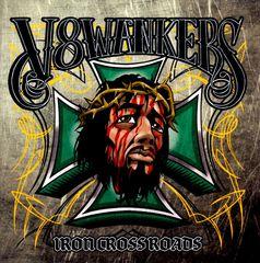 V8 Wankers - Iron Crossroads