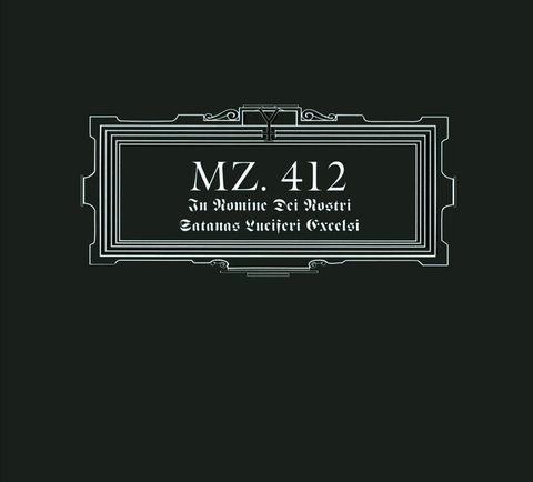 MZ.412 - In Nomine Dei Nostri Satanas Luciferi Excelsis