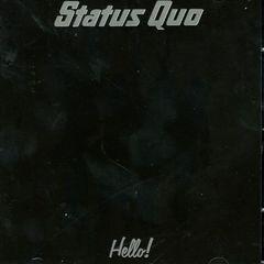 Status Quo - Hello! [Bonus Track]