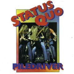 Status Quo - Piledriver [Bonus Track]