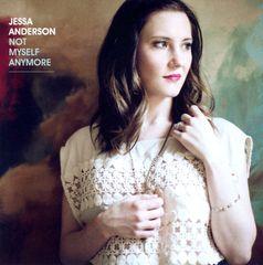 Jessa Anderson - Not Myself Anymore