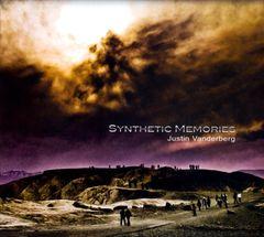 Justin Vanderberg - Synthetic Memories