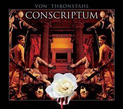Von Thronstahl - Conscriptvm