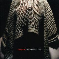 Tonikom - The Snipers Veil