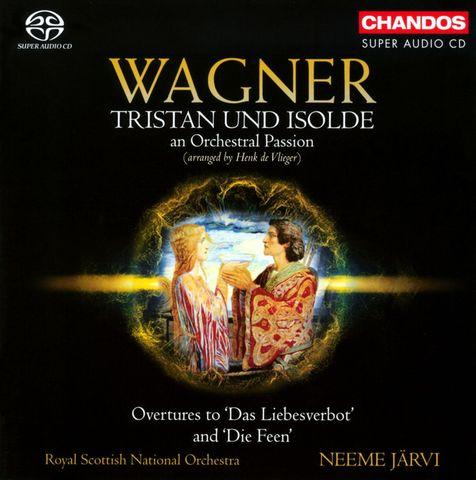 Neeme Järvi - Wagner: Tristan und Isolde, an Orchestral Passion
