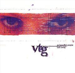VTG - So Beautiful People Look Away