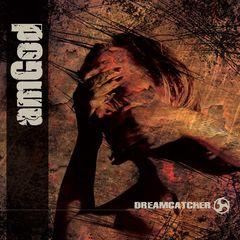 Amgod - Dreamcatcher