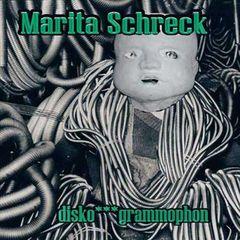 Marita Schreck - Disko Grammophon