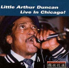 Little Arthur Duncan - Live in Chicago