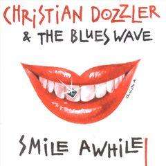 Christian Dozzler - Smile Awhile