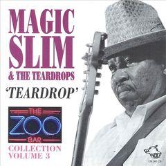 Magic Slim & the Teardrops - Zoo Bar Collection, Vol. 3
