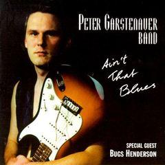 Peter Garstenauer - Ain't That Blues