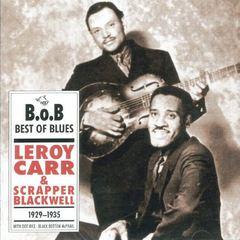 Leroy Carr - Leroy Carr & Scrapper Blackwell (1929-1935)