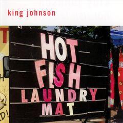 King Johnson - Hot Fish Laundry Mat