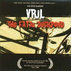 Vril - The Fatal Duckpond