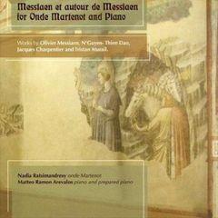 Matteo Ramon Arevalos - Messiaen et Autour de Messiaen for Onde Martenot and Piano