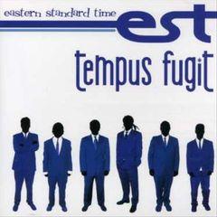 Eastern Standard Time - Tempus Fugit