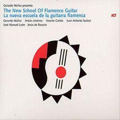 Various Artists - Gerardo Nunez Presents the New School of Flamenco Guitar