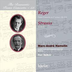 Marc-André Hamelin - Reger: Piano Concerto in F minor, Op. 114; Strauss: Burleske