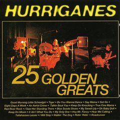 Hurriganes - 25 Golden Greats