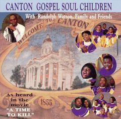 Canton Gospel Soul Children - Canton Gospel Soul Children