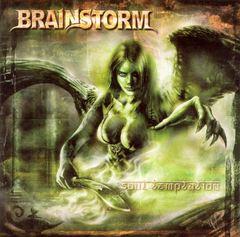 Brainstorm - Soul Temptation