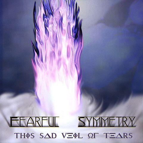 Fearful Symmetry - This Sad Veil of Tears