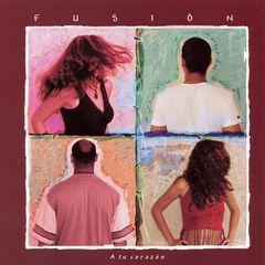 Fusion - A Tu Corazon