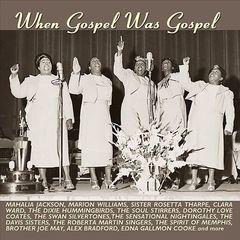 Various Artists - When Gospel Was Gospel